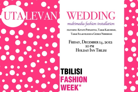 UTA LEVAN_TBILISI FASHION WEEK 2012:13